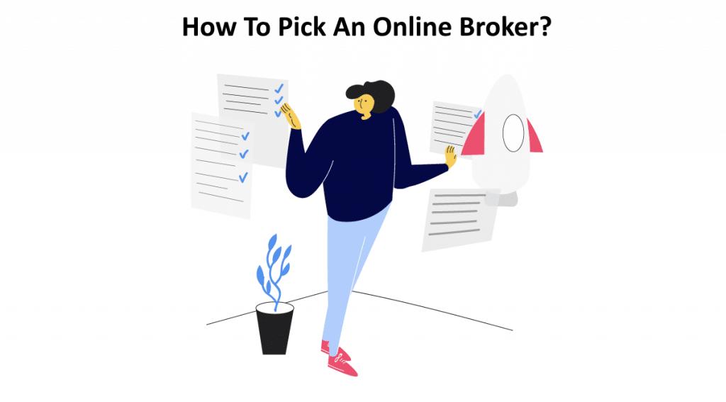 How To Pick An Online Broker